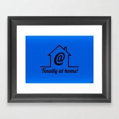 Finally at home Framed Art Print