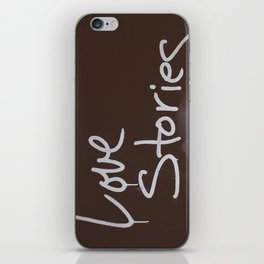LOVE STORIES! iPhone Skin