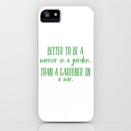 Warrior In A Garden iPhone Case