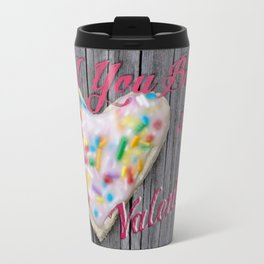 """Will You Be My Valentine?"" Cutout Cookie jjhélène Travel Mug"