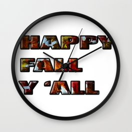 Happy FALL Y'ALL Wall Clock