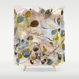 Flourish: Create, Art, Inpspire Shower Curtain