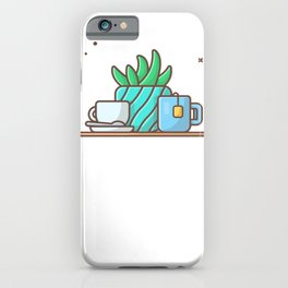 Hot tea with plant and hot coffee iPhone Case