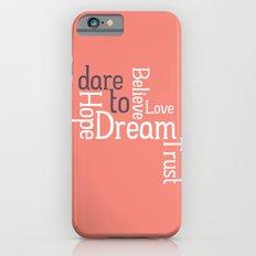 Dare to Love -- Alternate Version Slim Case iPhone 6s