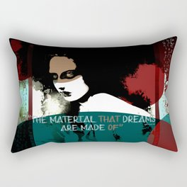 """The material that dreams are made of"" Rectangular Pillow"