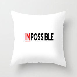 I Am Possible Throw Pillow