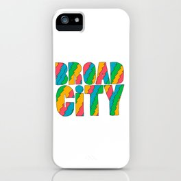 Broad City iPhone Case