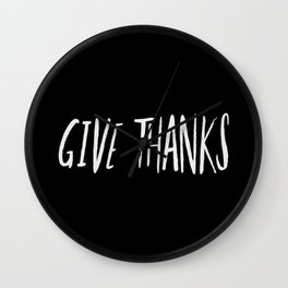 Give Thanks II Wall Clock