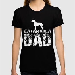 Catahoula Leopard Dog Dad Funny Gift Shirt T-shirt