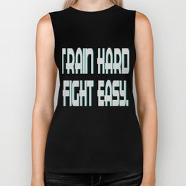 """""""Train Hard Fight Easy"""" tee design for trainers and gym enthusiast people like you! Grab it now!  Biker Tank"""