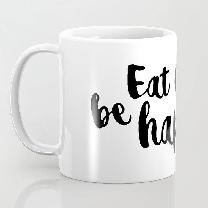 Eat cake be happy Coffee Mug