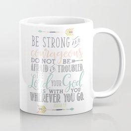 Joshua 1:9 Bible Verse Coffee Mug