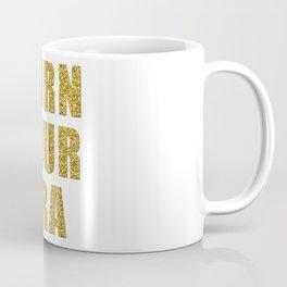 Burn Your Bra Coffee Mug
