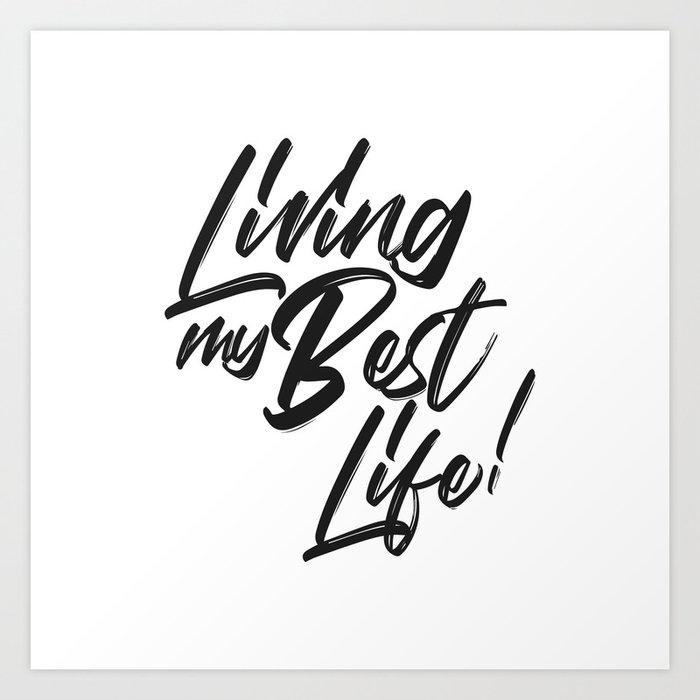 living my best life art print by alegnaart society6 Art At living my best life art print