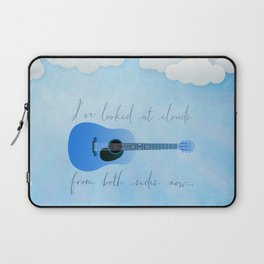 I've Looked At Clouds From Both Sides Now Laptop Sleeve