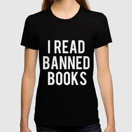 I Read Banned Books - White Font T-shirt