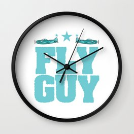 """Fly guy""  tee design perfect for aircraft lovers like you! Makes a nice gift too!  Wall Clock"