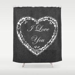 I Love You Valentine Chalkboard Shower Curtain