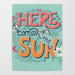 Here Comes The Sun 001 Poster