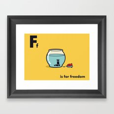 F is for freedom - the irony Framed Art Print