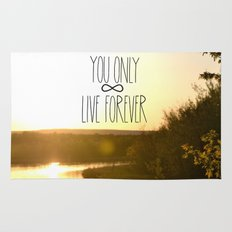 You Only Live Forever Rug