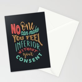 No One Can Make You Feel Inferior Stationery Cards