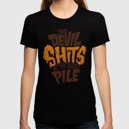 The Devil Shits... T-shirt