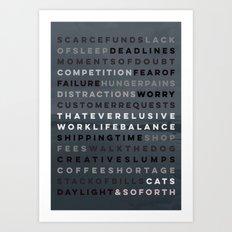 A Maker's Life #1 Art Print