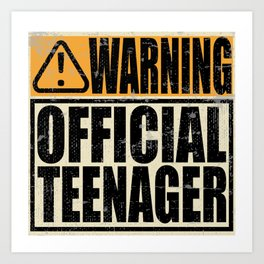 "A Birthday Tee ""Warning! Official Teenager"" T-shirt Design Youth Teens Happy Natal Day Sign Teen Art Print"