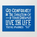 Go Confidently In The Direction Of Your Dreams by dougneill