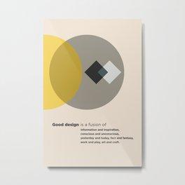 Good design is a Metal Print