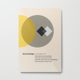 Good design is a Metal Print