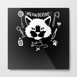 Meowderino - Gift Metal Print