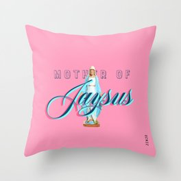 Mother Of Jaysus Throw Pillow