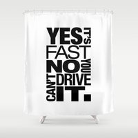 subaru Shower Curtains featuring Yes it's fast No you can't drive it v6 HQvector by Vehicle