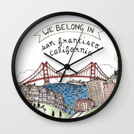 We Belong in San Francisco Wall Clock