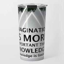 Imagination Is More Important Than Knowledge - Albert Einstein Travel Mug