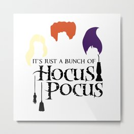 Just a bunch of Hocus Pocus Metal Print