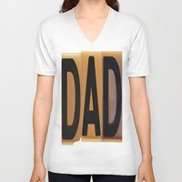 dad V-neck T-shirts featuring DAD by NevFina