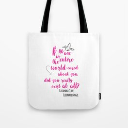 Do you exist at all? | Infernal Devices Tote Bag
