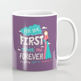 First Time in Forever Coffee Mug