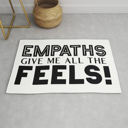 Empaths Give Me All The Feels! Rug
