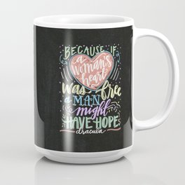 because if a woman's heart was free a man might have hope. - dracula Coffee Mug