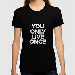 YODO You Only Live Once - Funny YOLO T-shirt