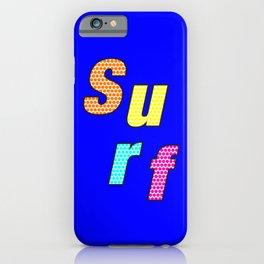 Surf – my 3 best Skills iPhone Case