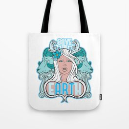 Save the eARTh (Mother Nature) Variant 3 Tote Bag