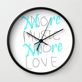 More Music. More Love Wall Clock