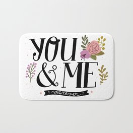 You and Me Forever Bath Mat