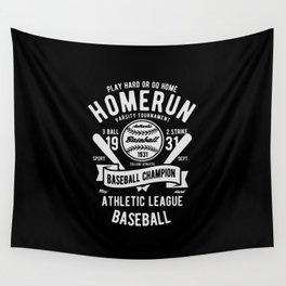 play hard or go home baseball champion Wall Tapestry