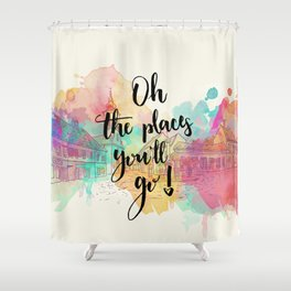 Oh the places you will go Quote Shower Curtain